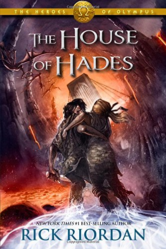 The Heroes of Olympus: The House of Hades by Rick Riordan