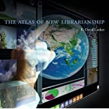 The Atlas of New Librarianship (The MIT Press)