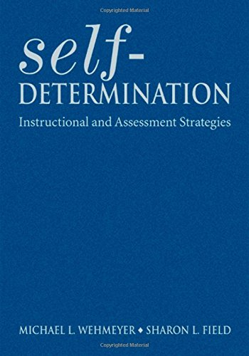 Self-Determination: Instructional and Assessment Strategies