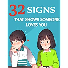 SIGN OF LOVE: 32 SIGNS THAT SHOWS SOMEONE LOVES YOU