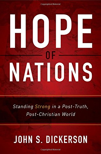 Download Hope of Nations: Standing Strong in a Post-Truth, Post-Christian World ebook