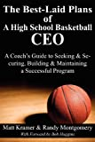 The Best-Laid Plans of a High School Basketball Ceo, Matt Kramer and Randy Montgomery, 1457508087
