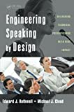 img - for Engineering Speaking by Design: Delivering Technical Presentations with Real Impact book / textbook / text book