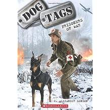 Dog Tags #3: Prisoners of War