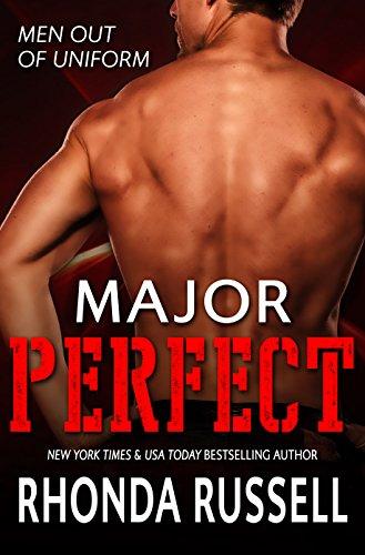 (Major Perfect: Men Out of Uniform Book 2)