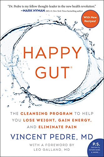 - Happy Gut: The Cleansing Program to Help You Lose Weight, Gain Energy, and Eliminate Pain
