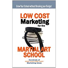 Low Cost Marketing for the Martial Arts School