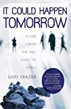 It Could Happen Tomorrow, Gary Frazier, 0892217111