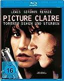 Picture Claire - Toronto sehen und sterben, 1 Blu-ray