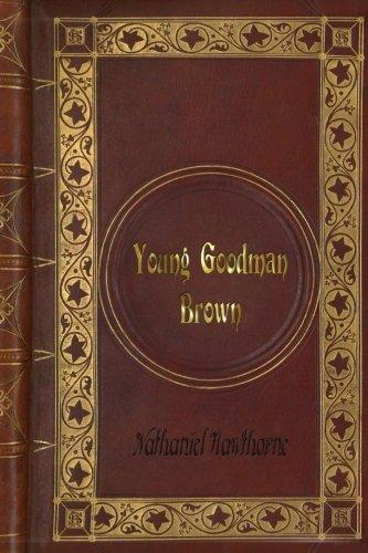 Nathaniel Hawthorne - Young Goodman Brown