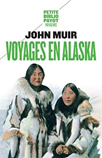 Voyages en Alaska par Muir