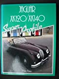 Jaguar XK120-XK140 : Super Profile, Porter, Philip, 0854295739