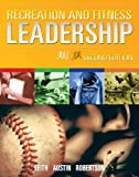 img - for Recreation and Fitness Leadership (2nd edition) book / textbook / text book