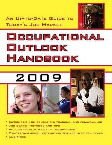 (Occupational Outlook Handbook, 2009)