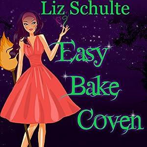 Easy Bake Coven Audiobook
