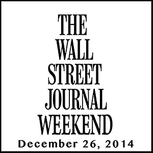 Weekend Journal 12-26-2014 Newspaper / Magazine