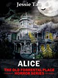 img - for Alice (Book #7: The Old Forrestal Place Short Horror Series) book / textbook / text book