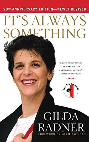 It'S Always Something by Gilda Radner