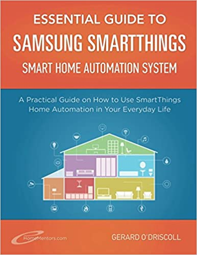 Essential Guide to Samsung SmartThings Smart Home Automation