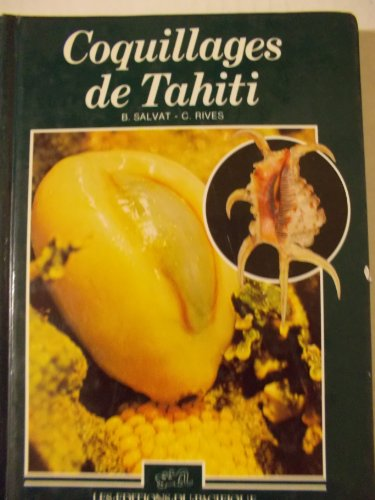 Coquillages De Tahiti Bernard Salvat