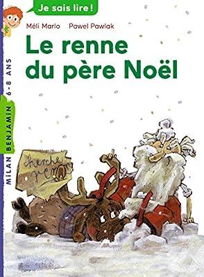 Les Renne Du Pere Noel.Amazon Fr Les Rennes Du Père Noël Marc Cantin Amélie