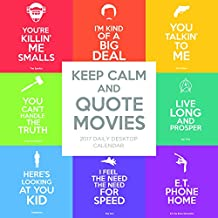 Cal 2017 Keep Calm and Quote Movies