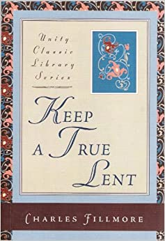 keep a true lent