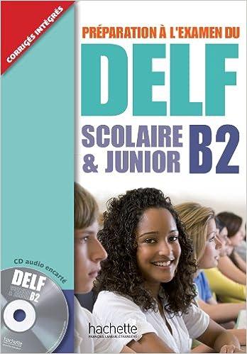Delf scolaire et junior B2. Livre de lélève con corrigés. Per le Scuole superiori. Con CD Audio DELF/DALF: Amazon.es: Delphine Barreau, Hélène Hullin: ...