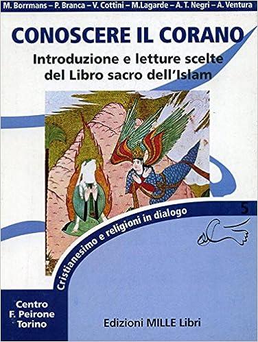 Torrent Para Descargar Conoscere Il Corano. Introduzione E Lettere Scelte Del Libro Sacro Dell'islam Como Bajar PDF Gratis