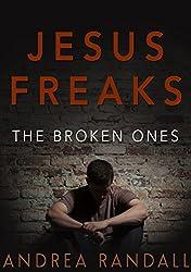 Jesus Freaks: The Broken Ones