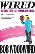 [E.B.O.O.K] Wired: The Short Life & Fast Times of John Belushi P.D.F