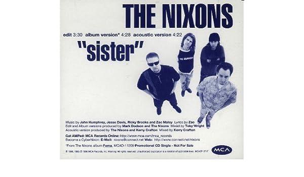 The nixons sister (with lyrics) youtube.