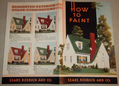 - Original Vintage 1936 Sears Reference Guide: HOW TO PAINT, pub. 686L 1.3.36, Sears, Roebuck and Co., includes exterior painting, interior painting