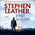 First Response Hörbuch von Stephen Leather Gesprochen von: Paul Thornley