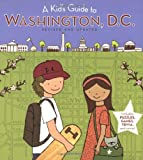 A Kid's Guide to Washington, D. C., Diane C. Clark, 0152061258