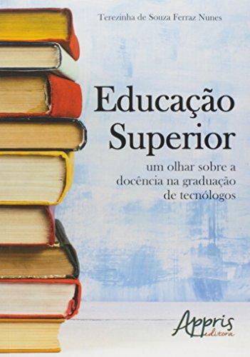 Educação Superior. Um Olhar Sobre a Docência na Graduação de Tecnólogos