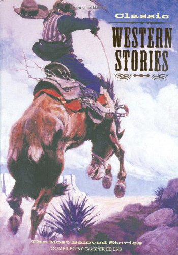 Classic Western Stories: The Most Beloved Stories PDF