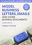 Model Business Letters, Emails and Other Business Documents (7th Edition)
