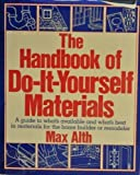 Handbook of Do It Yourself Materials, Outlet Book Company Staff and Random House Value Publishing Staff, 0517543664