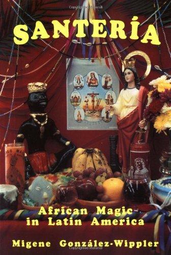 Santeria: African Magic in Latin -
