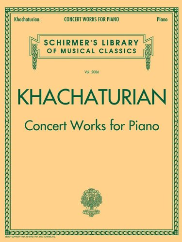 Concert Works for Piano: Schirmer's Library of Musical Classics, Vol. 2086