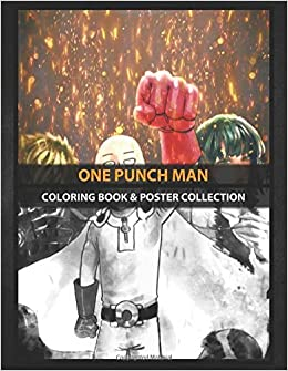 Coloring Book Poster Collection One Punch Man One Punch Man Anime Manga Coloring Punchas Coloring Punchas 9781674115290 Amazon Com Books