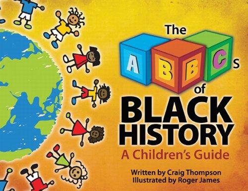 The ABC's of Black History (Thompson Communication Books) -