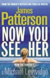 img - for Now You See Her by James Patterson (2011-08-04) book / textbook / text book