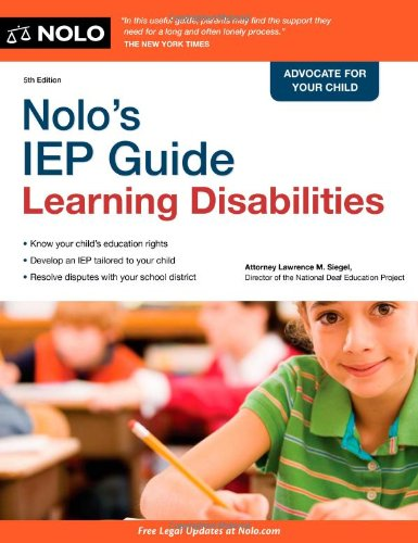 Nolo's IEP Guide: Learning Disabilities