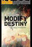 Modify Destiny