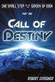 Call of Destiny, Robert Wagoner, 1440140022