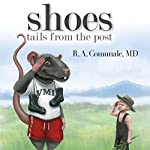 Shoes: Tails from the Post | R. A. Comunale