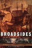 Broadsides, Nathan Miller, 0471185175