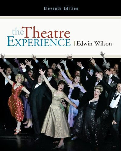 The Theatre Experience by McGraw-Hill Humanities/Social Sciences/Languages